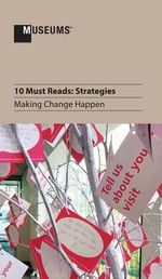 10 Must Reads : Strategies - Making Change Happen
