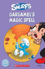 The Smurfs : Gargamel's Magic Spell - Fiona Davis