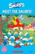 The Smurfs : Meet the Smurfs! - Jacquie Bloese