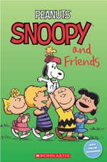 Peanuts : Snoopy and Friends - Jacquie Bloese