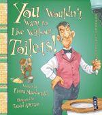 Toilets! - Fiona MacDonald