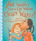 Clean Water! - Roger Canavan