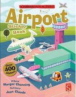 The Scribblers Fun Activity Airport Sticker Book - Margot Channing