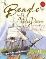 Spectacular Visual Guides : The Beagle (with Charles Darwin) - Fiona MacDonald