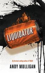 Liquidator - Andy Mulligan