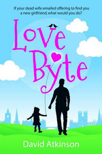 Love Byte - David Atkinson