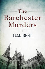 The Barchester Murders - G. M. Best