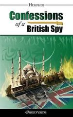 Confessions of a British Spy - Hempher