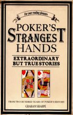 Poker's Strangest Hands - Graham Sharpe