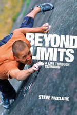 Beyond Limits : A Life Through Climbing - Steve McClure