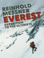 Everest : Expedition to the Ultimate - Reinhold Messner