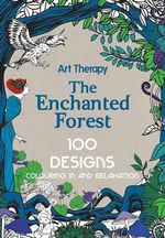 Art Therapy : Enchanted Forest - Marthe Mulkey