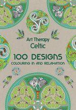 Art Therapy : Celtic - Michel Solliec