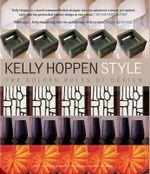 Kelly Hoppen Style : The Golden Rules of Design - Kelly Hoppen