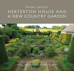 Herterton House : And a New Country Garden - Frank Lawley