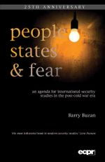 People, States & Fear : An Agenda for International Security Studies in the Post-Cold War Era - Barry Buzan