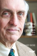 Learning about Politics in Time and Space - Richard Rose