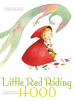Little Red Riding Hood : Classic Tales - Grimm Brothers
