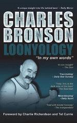 Loonyology - Charles Bronson