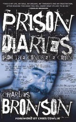 Prison Diaries - Charles Bronson