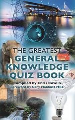 The Greatest General Knowledge Quiz Book - Chris Cowlin