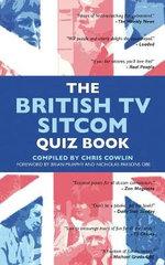 The British TV Sitcom Quiz Book - Chris Cowlin