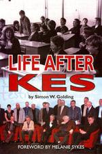 Life After Kes - Simon W. Golding