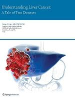 Understanding Liver Cancer : A Tale of Two Diseases - Brian Carr