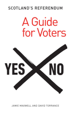 Scotland's Referendum : A Guide for Voters - David Torrance