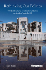 The Common Good : Progressive Politics in Scotland and Britain in the 21st Century - Henry McLeish