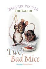 The Tale of Two Bad Mice - Beatrix Potter