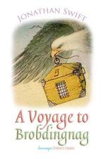 A Voyage to Brobdingnag - Jonathan Swift