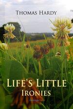 Life's Little Ironies - Thomas, Defendant Hardy