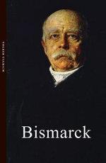 Bismarck : Life & Times - Volker Ullrich