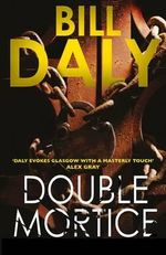 Double Mortice - Bill Daly