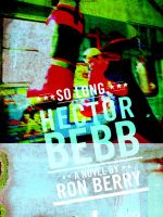 So Long, Hector Bebb - Ron Berry