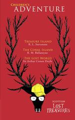 Scottish Children's Adventure : Treasure Island, The Coral Island, The Lost World - R. L. Stevenson