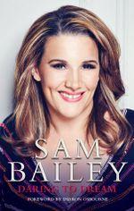 Daring to Dream - Sam Bailey