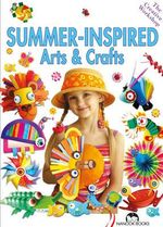 Summer Inspired Arts & Crafts : Creative Workshop Series - Marcelina Grabowska-Piatek