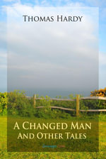 A Changed Man and Other Tales - Thomas, Defendant Hardy