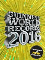Guinness World Records 2016 - Guinness World Records