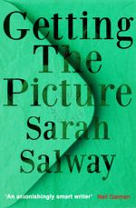 Getting The Picture - Sarah Salway