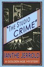 The Studio Crime - Ianthe Jerrold