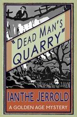 Dead Man's Quarry - Ianthe Jerrold