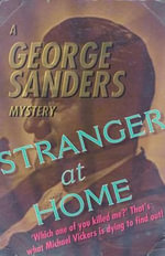 Stranger at Home - George Sanders
