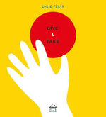 Give & Take - Lucie Felix