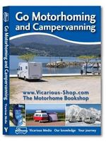 Go Motorhoming and Campervanning : The Motorhome and Campervan Bible