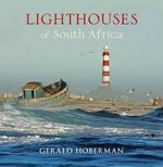 Lighthouses of South Africa - Gerald Hoberman