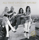 All That Life Can Afford : A Celebration of the Carlton Tower Hotel on Its 50th Anniversary - Clive Aslet