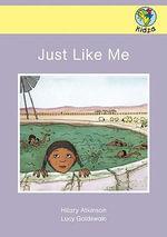 Just Like Me - Hilary Atkinson